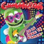 Gummibär - La La Love To Dance