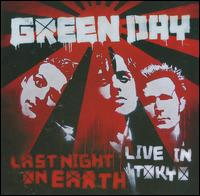 Green Day - Last Night on Earth: Live in Tokyo