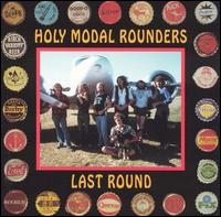 The Holy Modal Rounders - Last Round
