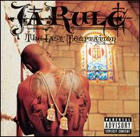 Ja Rule - Last Temptation