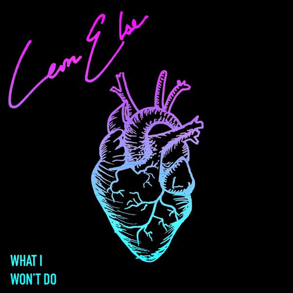 Leon Else - What I Won't Do