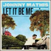 Johnny Mathis - Let It Be Me: Mathis In Nashville