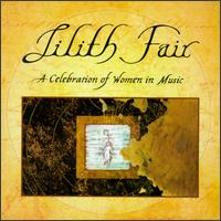 Various Artists - Lilith Fair: A Celebration of Women in Music