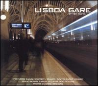 Various Artists - Lisboa Gare by Yen Sung