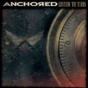 Anchored - Listen to This [CD/DVD]