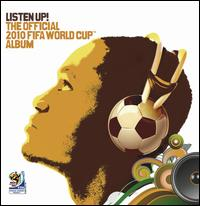 Various Artists - Listen Up! The Official 2010 FIFA World Cup Album