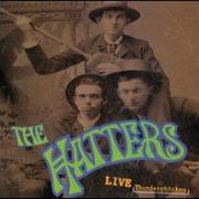 The Hatters - Live Thunderchicken