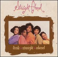 Straight Ahead - Look Straight Ahead