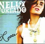 Nelly Furtado - Loose [Bonus Disc]