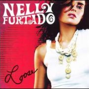 Nelly Furtado - Loose [International]