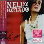 Nelly Furtado - Loose [Japan]