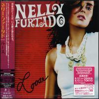 Nelly Furtado - Loose [Japan]