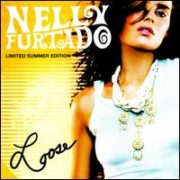 Nelly Furtado - Loose [Limited Summer Edtion]