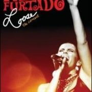 Nelly Furtado - Loose: The Concert [DVD]