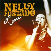 Nelly Furtado - Loose: The Concert