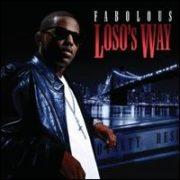 Fabolous - Loso's Way [Clean]