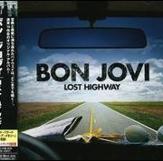 Bon Jovi - Lost Highway [Japan Bonus Tracks]