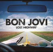 Bon Jovi - Lost Highway [Japan Bonus Tracks/Bonus DVD]