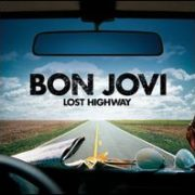 Bon Jovi - Lost Highway [Special Edition] [Bonus Tracks]