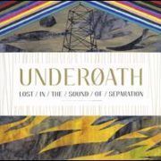 Underoath - Lost in the Sound of Separation [CD/DVD] [Limited Edition]