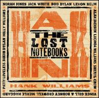 Various Artists - Lost Notebooks of Hank Williams