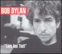 Bob Dylan - Love and Theft [Bonus CD]