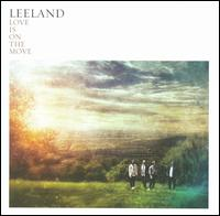 Leeland - Love is on the Move