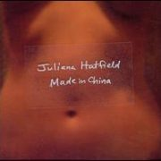Juliana Hatfield - Made in China