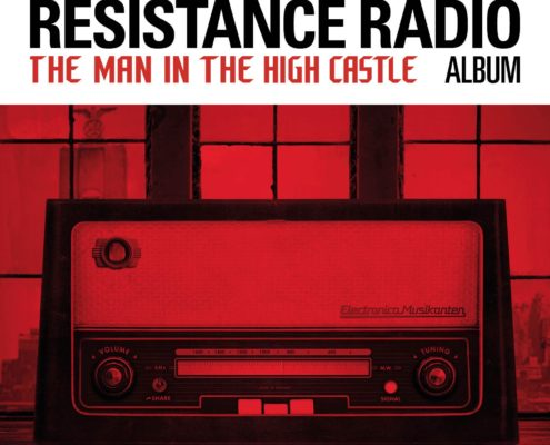 Various Artists - Resistance Radio: The Man in the High Castle Album