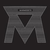 Marmozets - Marmozets - EP