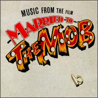 Original Soundtrack - Married to the Mob