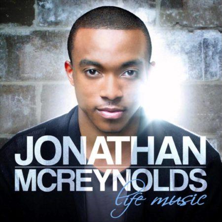 Jonathan McReynolds - Life Music