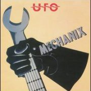 UFO - Mechanix [Bonus Tracks]