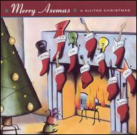 Various Artists - Merry Axemas: A Guitar Christmas