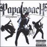 Papa Roach - Metamorphosis [Bonus Tracks]