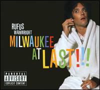 Rufus Wainwright - Milwaukee at Last!!! [CD/DVD]