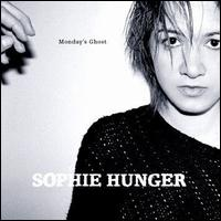 Sophie Hunger - Monday's Ghost