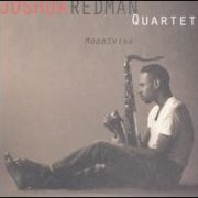 Joshua Redman Quartet - MoodSwing