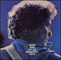 Bob Dylan - More Greatest Hits