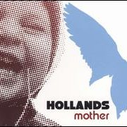 Hollands - Mother