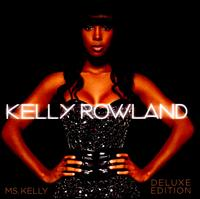 Kelly Rowland - Ms. Kelly [Deluxe Edition]