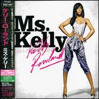 Kelly Rowland - Ms. Kelly [Japan Bonus Track]