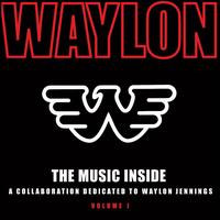 Various Artists - Music Inside: A Collaboration Dedicated to Waylon Jennings