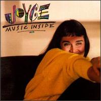 Joyce - Music Inside