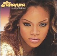 Rihanna - Music of the Sun [Bonus Track]