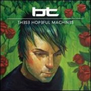 BT - These Hopeful Machines