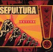 Sepultura - Nation [Bonus Tracks]