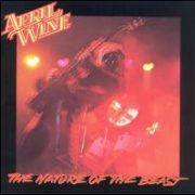 April Wine - Nature of the Beast