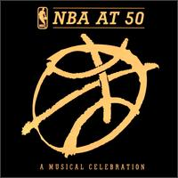 Various Artists - NBA at 50: A Musical Celebration