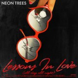 Neon Trees - Lessons In Love Remix EP